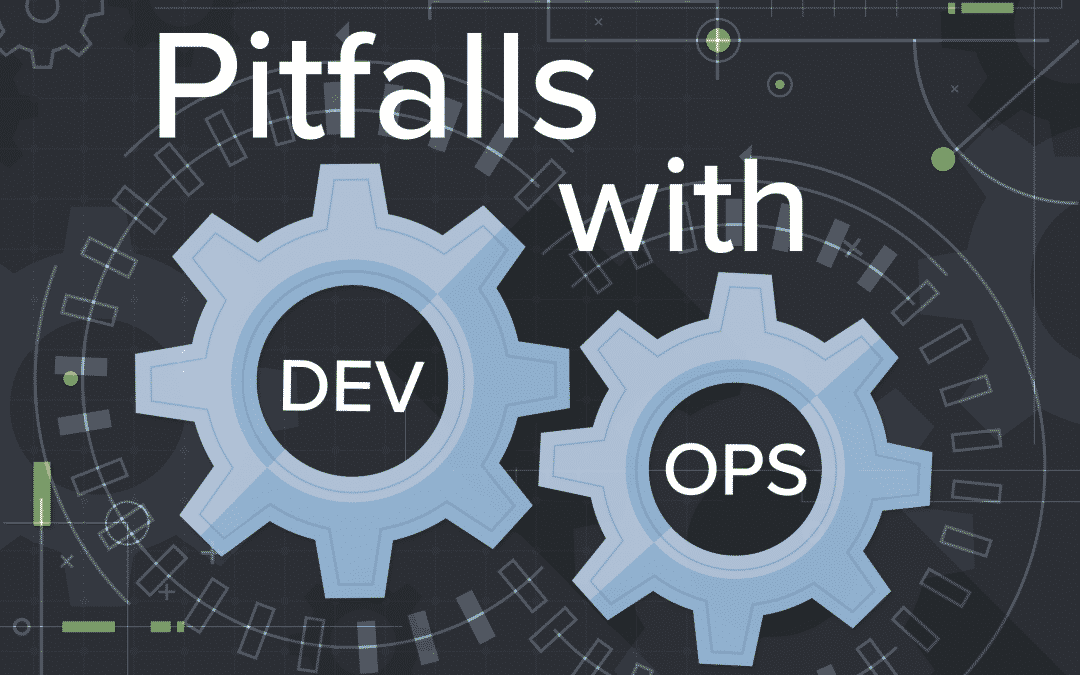Pitfalls with DevOps at Scale