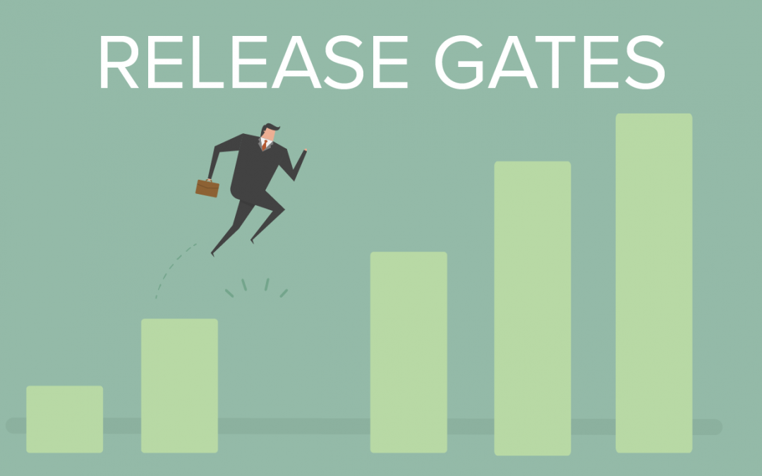 Why do we need Release Gates?