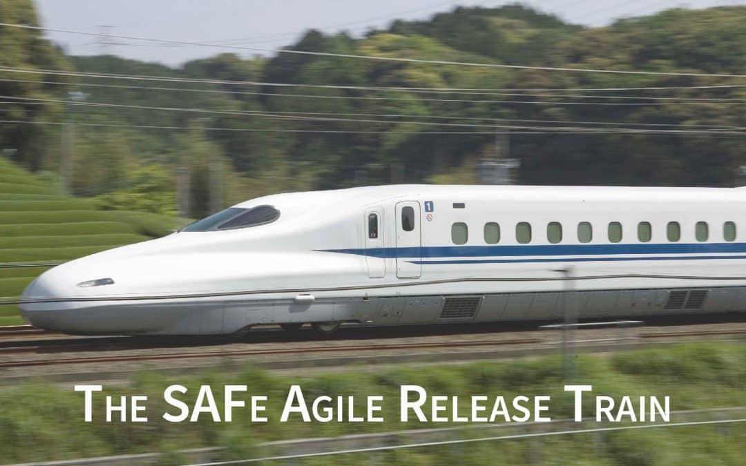 The Agile Release Train Explained